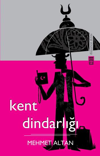 Kent Dindarlığı, Mehmet Altan