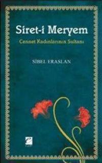 Siret-i Meryem, Sibel Eraslan