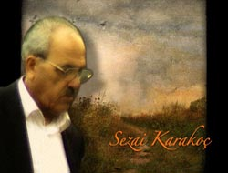 Sezai Karakoç belgeseli geliyor
