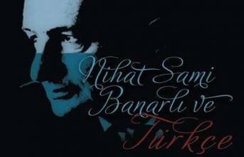Nihat Sami Banarlı ve Türkçe üzerine sohbet