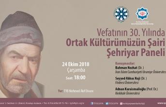 """""""Ortak Kültürümüzün Şairi Şehriyar"""" konulu panel"""