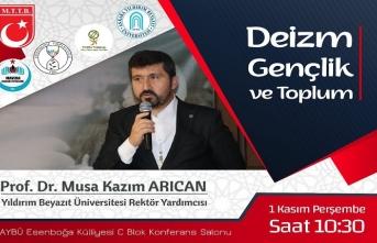 Prof. Dr. Musa Kazım Arıcan ile ''Deizm, Gençlik ve Toplum''