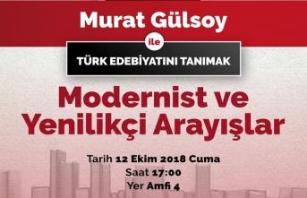 """""""Türk Edebiyatını Tanımak: Modernist ve Yenilikçi Arayışlar"""" semineri"""