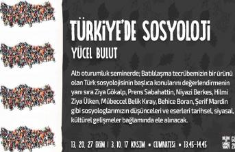 """""""Türkiye'de Sosyoloji"""" seminerleri başlıyor"""
