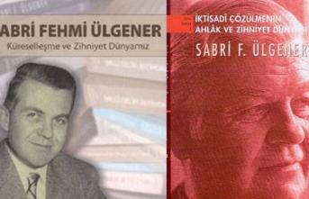 Türkiye'nin Max Weber'i Sabri Ülgener