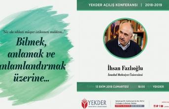 YEKDER Açılış Konferansı'nın açılış konuğu İhsan Fazlıoğlu
