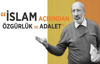 Abdurrahman Dilipak ile ''İslam Açısından Özgürlük ve Adalet'' programı