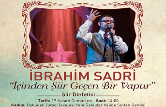 İbrahim Sadri ile şiir dinletisi