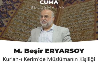 """M. Beşir Eryarsoy ile """"Kur'an-ı Kerim'de Müslümanın Kişiliği"""" programı"""