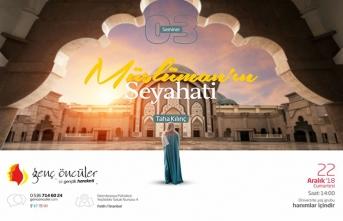 """Taha Kılınç ile """"Müslüman'ın Seyahati"""" semineri"""