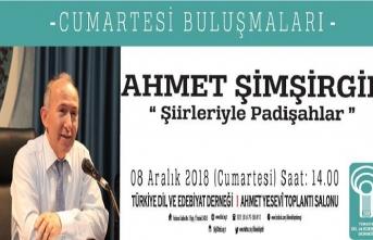 """Ahmet Şimşirgil ile """"Şiirleriyle Padişahlar"""" konuşulacak"""