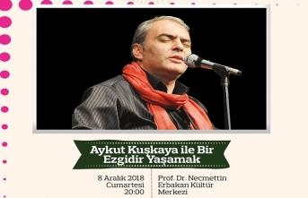 """Aykut Kuşkaya ile """"Bir Ezgidir Yaşamak"""" konser etkinliği"""