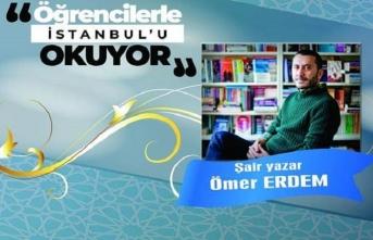 Ömer Erdem öğrencilerle İstanbul'u Okuyor
