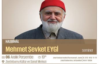 Mehmet Şevki Eygi ile Hasbihâl semineri