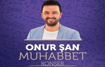 Onur Şan ile Muhabbet konseri