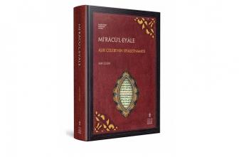 """Âşık Çelebi'nin """"Mi'râcü'l-Eyâle"""" adlı eseri yayımlandı"""