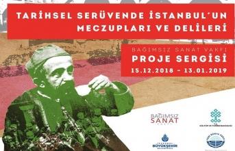 """""""Tarihsel Serüvende İstanbul'un Meczupları ve Delileri"""" bağımsız proje sergisi"""