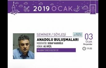 Ali Ayçil 'Anadolu Buluşmaları'na konuk oluyor