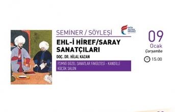 Ehl-i Hiref/Saray Sanatçıları söyleşisi