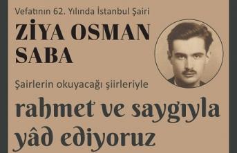 İstanbul şairi Ziya Osman Saba, Bâbıâli'de yâd ediliyor