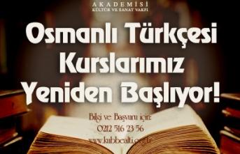 Kubbealtı Vakfı Osmanlıca kursları başlıyor