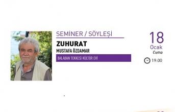 """Mustafa Özdamar ile """"Zuhurat"""" semineri"""