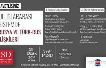 Panel: Uluslararası Sistemde Rusya ve Türk-Rus İlişkileri