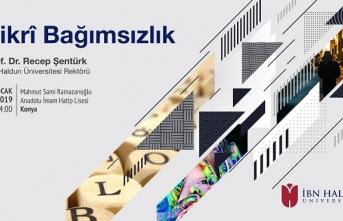 """Prof. Dr. Recep Şentürk ile """"Fikri Bağımsızlık"""" konferansı"""