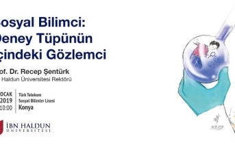 """Prof. Dr. Recep Şentürk ile """"Sosyal Bilimci: Deney Tüpünün İçindeki Gözlemci"""" konferansı"""