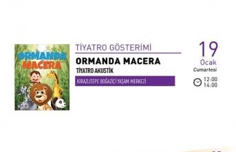 Tiyatro: Ormanda Macera