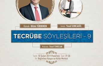 Hilmi Türkmen Tecrübe Söyleşileri'ne konuk oluyor