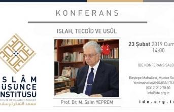 İDE Akademi konferansları bu hafta Prof. Dr. M. Saim Yeprem'i ağırlıyor