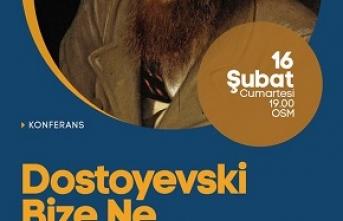 """Konferans: """"Dostoyevski Bize Ne söyler?"""""""