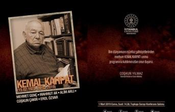 Merhum Profesör Kemal Karpat Hoca 1 Mart Cuma günü Topkapı Sarayı'nda anılıyor