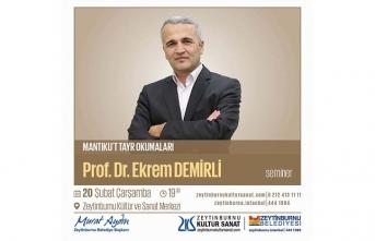 Prof. Dr. Ekrem Demirli ile Mantıku't Tayr okumaları