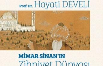 """Seminer: """"Mimar Sinan'ın Zihniyet Dünyası"""""""