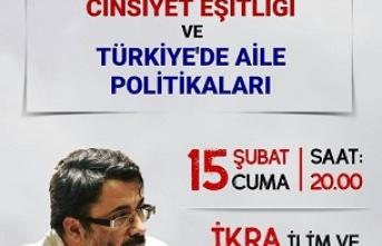 Seminer: Toplumsal Cinsiyet Eşitliği ve Türkiye'de Aile Politikaları