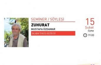 Seminer/Söyleşi: Zuhurat