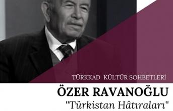 Türk Kadınları Kültür Derneği Kültür Sohbetlerinin konuğu Özer Ravanoğlu