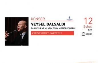 Veysel Dalsaldı ile Tasavvuf ve Klasik Türk Müziği Konseri