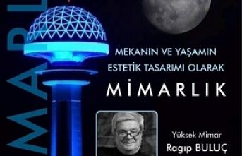 Ankara Düşünce Atölyesi'nde 'Mekanın ve Yaşamın Estetik Tasarımı Olarak Mimarlık' konuşuldu