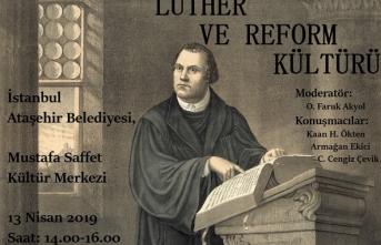 """Söyleşi: """"Luther ve Reform Kültürü"""""""