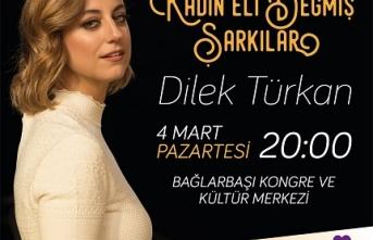 """Üsküdar Kültür ve Sanat etkinlikleri kapsamında Dilek Türkan """"Kadın Eli Değmiş Şarkılar""""la sevenleriyle buluşacak"""
