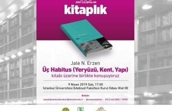Kent Çalışmaları Nisan ayında Jale Nejdet Erzen'i ağırlıyor
