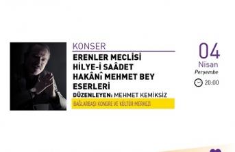 Konser: Erenler Meclisi Hilya-i Saâdet Hakânî Mehmet Bey Eserleri