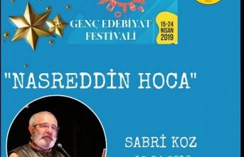 Sabri Koz Nasreddin Hoca'yı anlatacak
