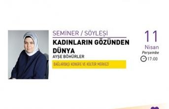"""Seminer: """"Kadınların Gözünden Dünya"""""""
