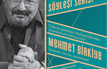 """Söyleşi: """"Sahne Sanatları Perspektifinden İstanbul'un Dönüşümü"""""""