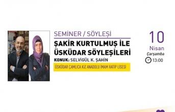 Üsküdar Söyleşilerinin konuğu Selvigül K. Şahin