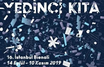 """16. İstanbul Bienali, """"Yedinci Kıta"""" kapılarını Eylül'de açacak"""